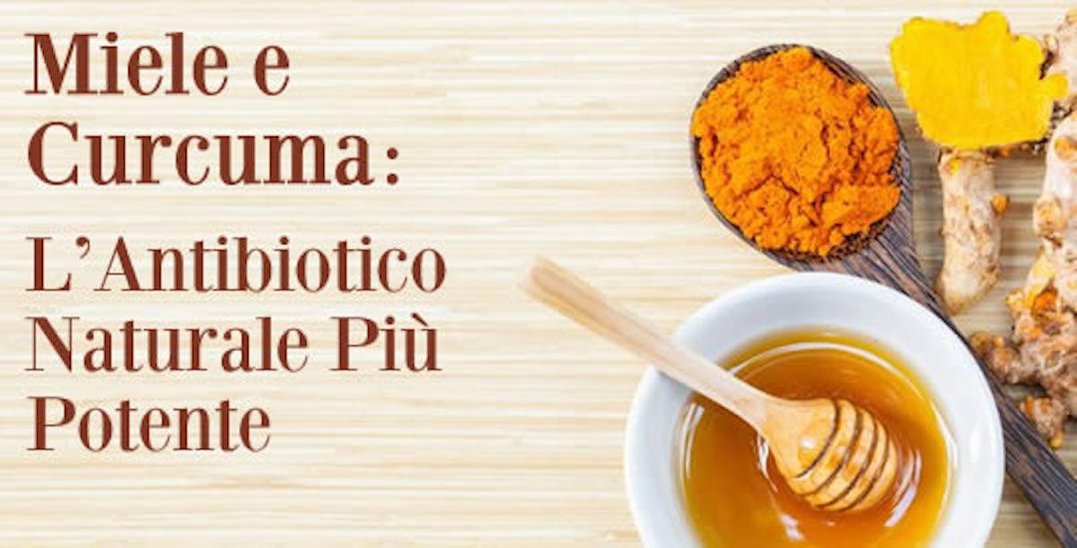 La Ricetta con Curcuma e miele: potente antibiotico..